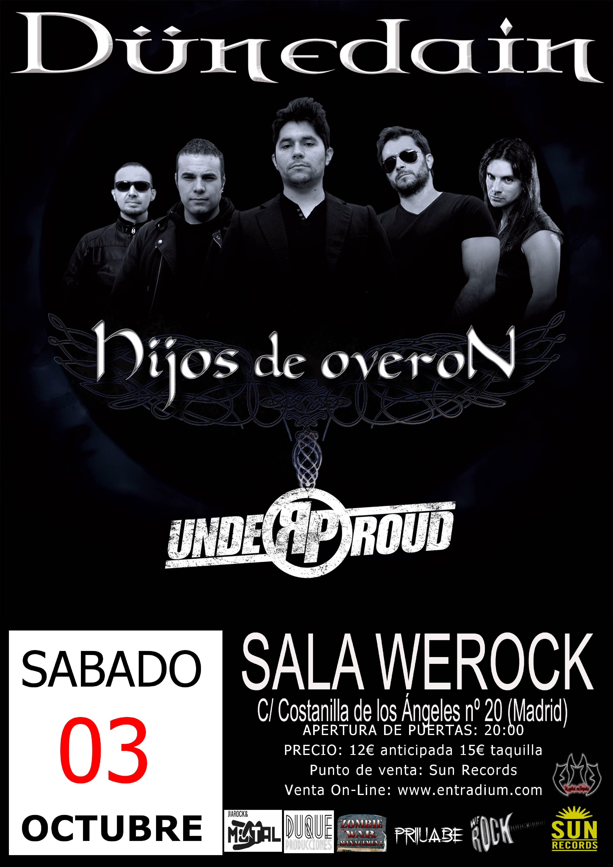 El grupo de heavy metal, Dünedain, vuelven a Madrid para actuar en la sala We Rock y seguir consolidando su nueva formación, en la que Carlos Sanz se encarga de […]