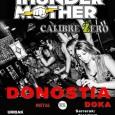THUNDERMOTHER CALIBRE ZERO EN CONCIERTO 2 de Octubre – DONOSTIA – DOKA Tras su espectacular concierto de hace año y medio, las chicas de Thundermother regresan a la sala Doka […]