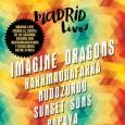 Tras agotar las entradas en su primera edición, el Madrid Live! regresa con una nueva propuesta para este otoño. En esta ocasión, el festival se complace en presentar a Imagine […]