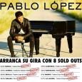 """Pablo López arranca la gira con 8 sold outs y se consolida como superventas esta semana Triunfa con """"El Mundo y Los Amantes Inocentes"""" Pablo López triunfa plenamente en todas […]"""