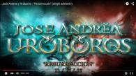 JOSE ANDRËA Y URÓBOROS: Presentan single y lanzan en preventa tres packs especiales de su esperado nuevo disco 'RESURRECCIÓN' El 11 de diciembre será la 'Resurrección' de Jose Andrëa. El […]