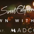 "SWEET CALIFORNIA presenta el vídeo de su segundo single 'Down with ya' feat Madcon La banda consigue el disco de oro por superar los 20.000 discos vendidos con su nuevo disco ""Head for […]"
