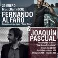 FERNANDO ALFARO & JOAQUÍN PASCUAL VIERNES 29 DE ENERO MUSIC HALL (BCN) Fernando Alfaro y Joaquín Pascual están este viernes 29 de enero presentando sus nuevos trabajos respectivamente en la […]