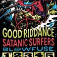 Good Riddance + Satanic Surfers + Blowfuse del 1 al 5 de Junio Evento en facebook Comprar entradas —————————————————- Como os decíamos: los 15 años de HFMN CREW los queremos […]
