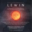 Concierto homenaje a LEWIN y lanzamiento de La Tristeza de la vía láctea 16 de marzo  Andrés y su música llegaron a sitios en mí que nunca antes había […]