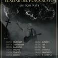 El Altar Del Holocausto continúa presentado su disco –SHE- por diversas ciudades de la Península.  La banda recorrerá gran parte del Norte y ciudades en las que estarán presentando […]