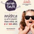 NACE MINI FINDE, EL PRIMER FESTIVAL FAMILIAR DE 0 A 100 AÑOS.    Mini Finde es el primer festival madrileño de ocio y cultura para toda la familia. […]