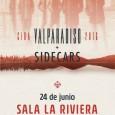VALPARADISO + SIDECARS el próximo Viernes 24 en la sala La Riviera de Madrid El Pasado 15 de Abril se puso a la venta el álbum de debut de Valparadiso, […]