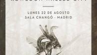 CASPIAN + MINSK + KOWLOON WALLED CITY Madrid Sala Changó 22/08/2016 Un lunes veintidós de agosto no parece la mejor fecha para programar un concierto en la capital por […]