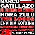 F*CK THE CENSORSHIP FESTIVAL BOIKOT + NARCO + GATILLAZO + EL ÚLTIMO KE ZIERRE HORA ZULÚ + THE LOCOS + ENVIDIA KOTXINA KONSUMO RESPETO + LA KONTRA + FUCKOP FAMILY […]
