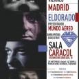 Eldorado + Dude Concierto en Madrid Viernes 11 de Noviembre en la sala Caracol Entradas Eldorado presentas un disco grabado en directo, que ha capturado la esencia y magia de […]