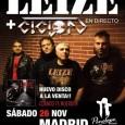 Leize y Ciclón juntos en Madrid Después del llenazo del 20 de febrero en la sala Lemon de Madrid, los fans de LEIZE tienen una nueva oportunidad de corear las […]