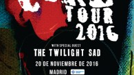 THE CURE + THE TWILIGHT SAD Madrid Barclaycard Center 20/11/2016 El 20 de noviembre de 2016 quedará grabado en mi memoria como la noche en la que, POR FIN, pude […]