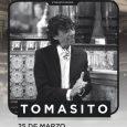 EL FLAMENCO FUSIÓN DE TOMASITO LLEGA A ESCENARIO ESLAVA El jerezano ofrecerá un concierto Etiqueta Negra el 25de marzo, dentro del ciclo que acoge la madrileña sala Joy Eslava El […]
