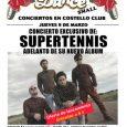 JUEVES 9 MARZO SUPERTENNIS EN POP&DANCE COSTELLO CLUB Pop&Dance presenta en exclusica a Supertennis, el nuevo fichaje de Intromúsica, que presentará un adelanto de su nuevo álbum el jueves 9 […]