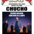"""JUEVES 6 ABRIL CHUCHO EN POP&DANCE OCHOYMEDIO (SALA BUT) Chucho vuelven con """"Los Años Luz"""" a Pop&Dance el 6 de abril en Ochoymedio (Sala But). Chucho publicó su nuevo álbum […]"""