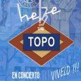 TOPO El Hebe Sábado 6 Mayo. 22:00 Horas Topo estarán actuando este sábado día 6 de mayo en la madrileña sala HEBE (Calle Tomás García, 5-7, 28053 Madrid) TOPO tienen […]
