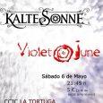 El próximo día 6 de mayo, Violet June estaran presentando su nuevo trabajo discográfico, Algorritmia, en La Tortuga, C/ Espada, 6 (Lavapiés, Madrid) junto al grupo de Lugo Kalte Sonne. […]
