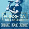 """FONSECA EN CONCIERTO EL PRÓXIMO MES EN BARCELONA, MADRID Y SANTANDER PRESENTANDO """"TOUR CONEXIÓN"""" Fonseca ha confirmado que actuará en España el próximo mes. Los conciertos tendrán lugar el jueves […]"""