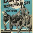 < Dan Baird & Homemade Sin Miércoles 5 de julio- Boite Live – C/ Tetúan, 27(Madrid) El 5 de julio Dan Baird regresa a Madrid con sus Homemade Sin y […]