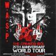"""W.A.S.P. NOS TRAERÁ EN NOVIEMBRE UN TOUR ESPECIAL PRESENTANDO """"RE-IDOLIZED"""", EL 25 ANIVERSARIO DE """"THE CRIMSON IDOL"""" w.a.s.p. Entradas 6 DE JUNIO En 1992 W.A.S.P. edita el que, para muchos, […]"""