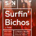 """SURFIN' BICHOS tocarán """"Hermanos Carnales"""" en La Riviera de Madrid El próximo 17 de noviembre, y de la mano de Son Estrella de Galicia, Subterfuge Records e Intromúsica Producciones, la […]"""