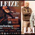 """Primeras entradas a la venta del fin de gira de LEIZE en Madrid Hace unos días anunciamos la fecha de fin de gira del XXX aniversario del """"Devorando las calles"""", […]"""