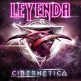 """LEYENDA presenta su nuevo álbum """"Cibernetica"""" Ya lo habían anunciado en sus redes sociales LEYENDA, hoy 28 de agosto desvelarían los detalles de su sexto álbum de estudio que llevará […]"""