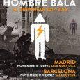 EL FANTÁSTICO HOMBRE BALAvuelven a los escenarios en el mes de noviembre para dos conciertos en Madrid y Barcelona. Se encuentran cerrando otras fechas para 2018 y seguir presentando su […]