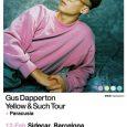 Paracusia, teloneros de Gus Dapperton en Barcelona 12 Feb 2018 – Barcelona – Sidecar – entradas Los madrileñosParacusiaserán los teloneros deGus DappertonenBarcelonael próximo12 de febrero (Sidecar). Este joven quinteto venció […]