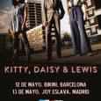 Mercury Wheels presenta a Kitty, Daisy & Lewis en concierto 12 MAYO 2018 –BIKINI – BARCELONA 13 MAYO – JOY ESLAVA – MADRID Kitty, Daisy & Lewisvisitarán nuestro país el […]