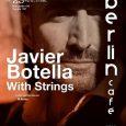 """Javier Botella tiene el placer de invitarte a su espectáculo Javier Botella with Strings donde se presentará su nuevo disco """"Todo el camino"""", será el próximo viernes 23 de marzo […]"""