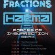 "HAEMA Announce British Tour Dates In May Industrial Nu-Metal group Haema have announced 5 British dates (plus one more to be confirmed) in May. Dubbed the ""Forces Of Insurrection Tour"", the concerts […]"