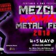Fiestas de Mayo con el Woman Mezcla Metal Fest 3 ¡TERCERA edición de WOMAN Mezcla Metal Fest! Llega a Madrid la tercera edición del Woman Mezcla Metal Fest, el festival […]