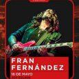 El cantautor Fran Fernández actúa este viernes en Escenario Eslava. Este viernes, 18 de mayo, a las 20:00h Fran Fernández presentará su disco 'Lo que llevamos dentro' como parte del […]