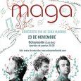 Maga anuncia concierto fin de giraen Madrid. Maga estará actuando en Madrid el próximo 23 de noviembre en Ochoymedio Club para cerrar la gira de Salto Horizontal con un concierto […]