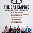 The Cat Empire agotan entradas en Barcelona y añaden un segundo concierto The Cat Empireofrecerán el25 de noviembresusegundo concierto en Barcelona, enRazzmatazz 1, tras agotar las localidades para el que […]