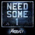 EL ESPERADO NUEVO SINGLE DE THE PRODIGY SE LLAMA «NEED SOME1» «Need Some1» se acaba de estrenar y con él la banda británica auncia el lanzamiento de su próximo disco […]