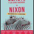 NIXON anuncia nuevas fechas y estrena videoclip grabado en directo en el Cooltural Fest. Los almeriensesNIXON,tras la publicación de'topía' no cabe duda que se encuentran en el mejor momento de […]