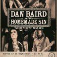 """Dan Baird And Homemade Sin vuelven a llenar de guitarrazos sin aderezo Madrid, presentando su nuevo trabajo """"Screamer"""". El próximo 13 de septiembre el planeta de Mr. Rock'n'Roll impacta en […]"""