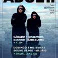 ADULT. + Daniel Van Lion SOUND STAGE (Madrid) 02.12.2018 Domingo Los de Detroit están de vuelta para celebrar los veinte años de carrera además de presentar el nuevo trabajo. horario:Puertas: […]