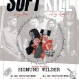SOFT KILL + SIGMUND WILDER SOUND STAGE (Madrid) 22.11.2018 Jueves ¡Por fin Soft Kill en nuestro país! Después de cancelar la última gira y con las ganas que les teníamos […]