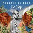 """Yogures de coco siguen imparables de gira y estrenan la remezcla que David Kano ha realizado a su tema """"Le Loop"""" La banda madrileña Yogures de Coco sigue imparable desde […]"""