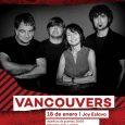 Vancouvers, el 18 de enero en Escenario Eslava. Vancouvers en Escenario Eslava 18 de enero de 2019 | 20:00h Joy Eslava anticipada: 12€ + gastos de gestión | Taquilla: 15€ […]