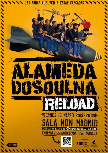 Alamedadosoulna regresa a los escenarios  Tras casi tres años bajo un profundo proceso de criogenización, Alamedadosoulna recarga su armamento. Todo su arsenal de ska-reggae-soul vuelve a ponerse a punto […]
