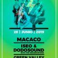 El viernes 28de junio enGetafe. MACACO, ISEO & DODOSOUND Y GREEN VALLEY, NUEVAS CONFIRMACIONESPARA EL FESTIVAL CULTURA INQUIETA 2019 El festival de referencia de Madrid Sur celebra este año su […]