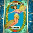 """Monica Moss publica hoy """"Ritual"""" su nuevo álbum. La artista y productora madrileña Monica Moss, publica hoy """"Ritual"""" su tercer álbum de estudio. Este nuevo cuenta con 12 canciones entrelazadas […]"""