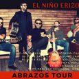 EL NIÑO ERIZO inicia su Abrazos Tour Tras las presentaciones en la ciudad de Jaén, El Niño Erizo, disponede sus primeras fechas del que han denominado «Abrazos Tour» por el […]