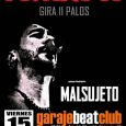 Este fin de semana, MALSUJETO, presentarán en la Sala Garaje Beat Club de Murcia y en la Sala Euterpe de Alicante, las nuevas canciones de su cuarto álbum de estudio […]
