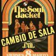 THE SOUL JACKET cambio de sala para su concierto del viernes en Madrid, tendrá lugar en Cool Stage 8 de marzo- Cool Stage- Madrid. Puertas 20. h. Inicio 21 h. […]